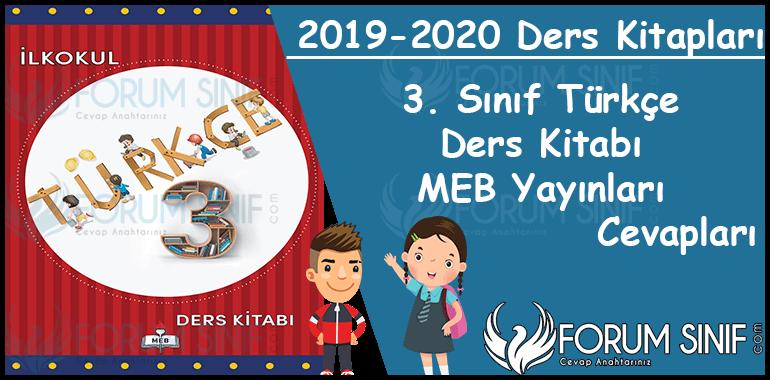 3. Sinif Turkce Ders Kitabi MEB Yayinlari Cevaplari