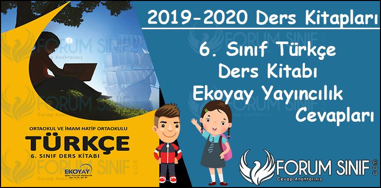 6. Sinif Turkce Ders Kitabi Ekoyay Yayincilik Cevaplari